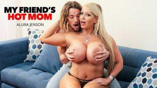 Alura Jenson – My Friend's Hot Mom  – Brazzztube
